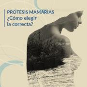 Prótesis mamarias: ¿Cómo elegir las mejores?