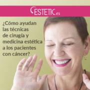 BLOG-medicina-estetica-para-pacientes-con-cancer-estetics