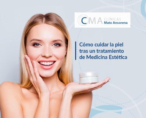 ómo cuidar la piel antes y después de un tratamiento de medicina estética